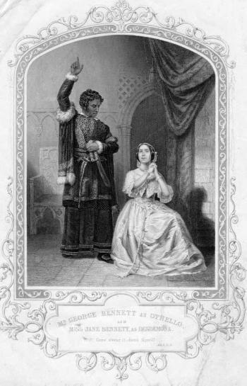 Othello: George Bennett (1800 - 1879) as Othello and Miss Jane Bennett as Desdemona