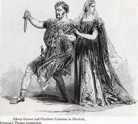 The Macbeths: Edwin Forrest and Charlotte Cushman