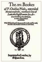 Ovid's Metamorphoses, translated by Arthur Golding, 1567